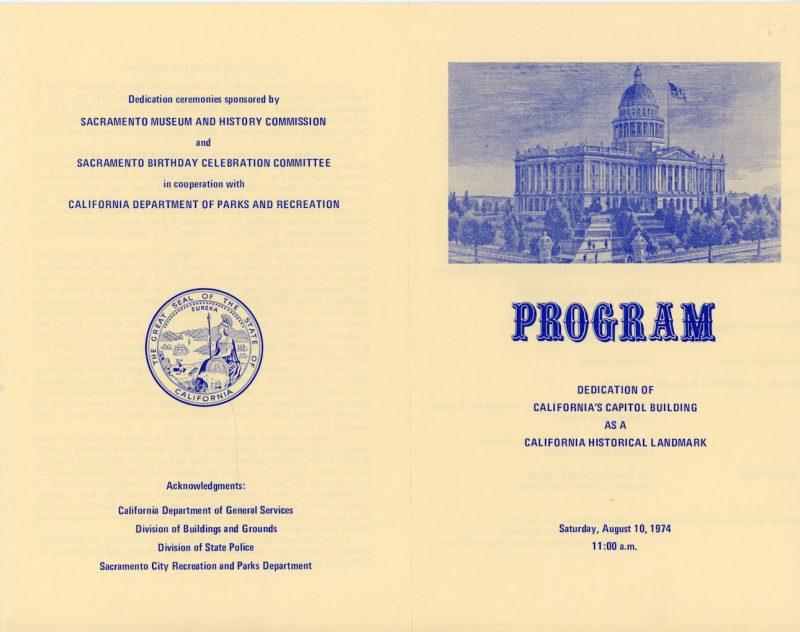 Program for the dedication of the Capitol as a California Historical Landmark 1974